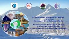 Inter-regional Research-to-Practice Conference  on Preventing the Spread of Tuberculosis